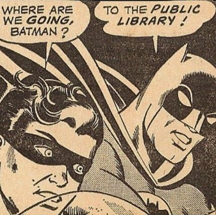 Batman and Robin going to the library